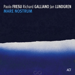 Paolo Fresu / Richard Galliano / Jan Lundgren